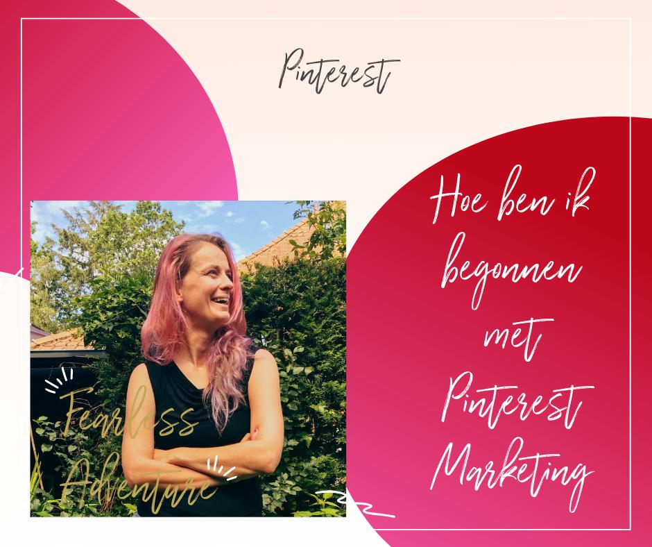 Hoe ben ik begonnen met Pinterest Marketing
