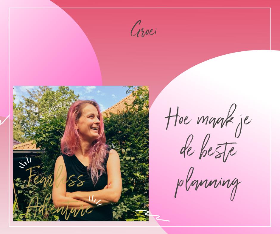 hoe maak je de beste planning?